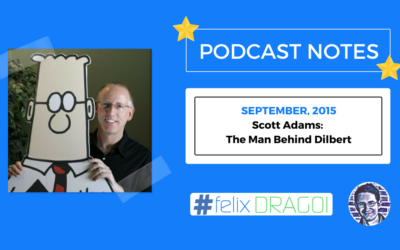 Tim Ferriss Podcast – Scott Adams: The Man Behind Dilbert