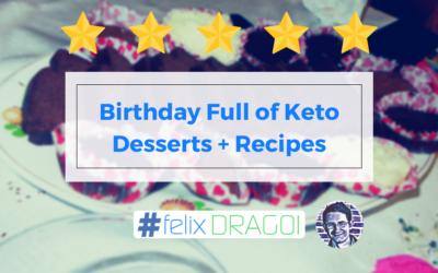 Birthday Full of Keto Desserts + Recipes