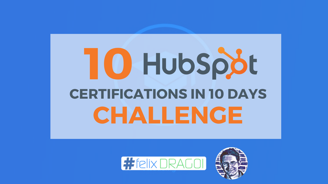 10 Hubspot Certifications in 10 Days Challenge